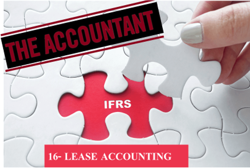 IFRS 16 lease Accounting- Changes Implementation and Compliance for Companies.