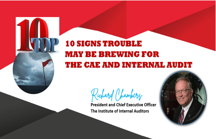 10 Signs Trouble May Be Brewing for the CAE and Internal Audit -Blog#2