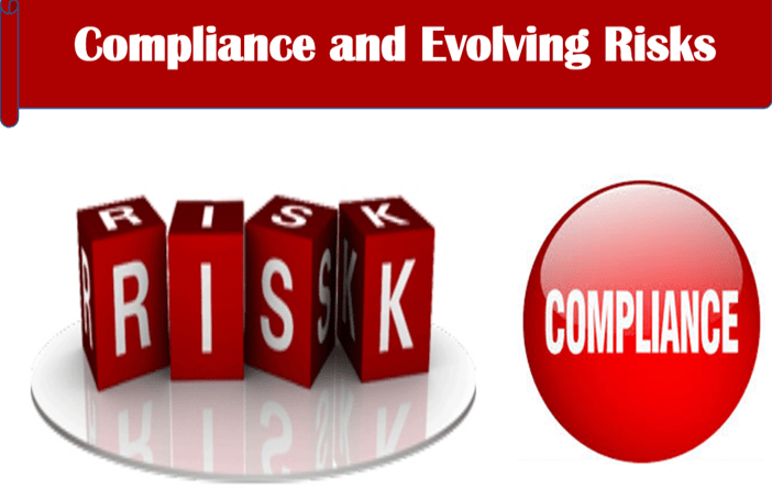 Compliance and Evolving Risks