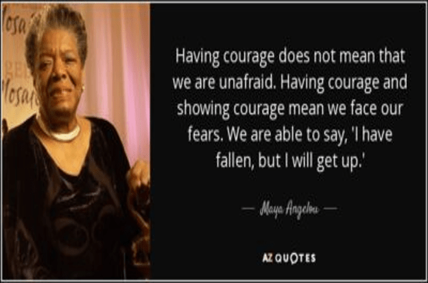Face Your Fears With Courage
